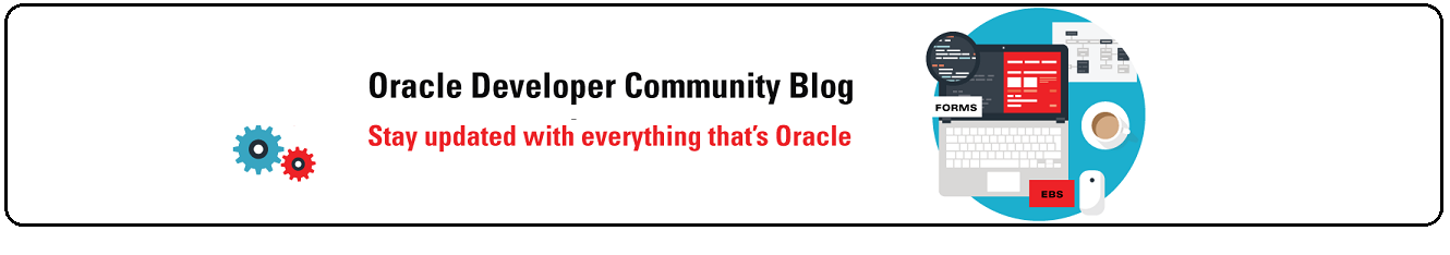 Oracle Developer Community Blog | Oracle Forms 12c