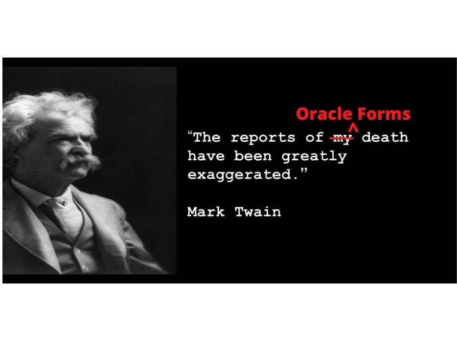 Long Live Oracle Forms!