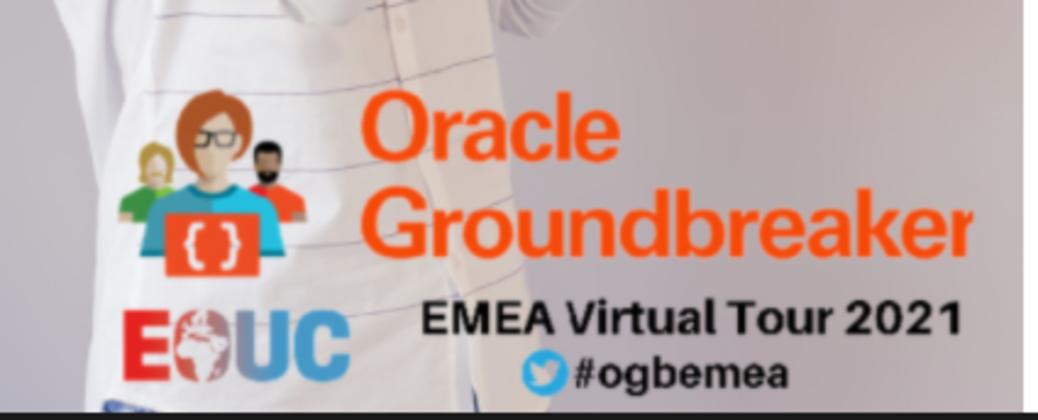 Oracle Groundbreakers EMEA Virtual Tour 2021